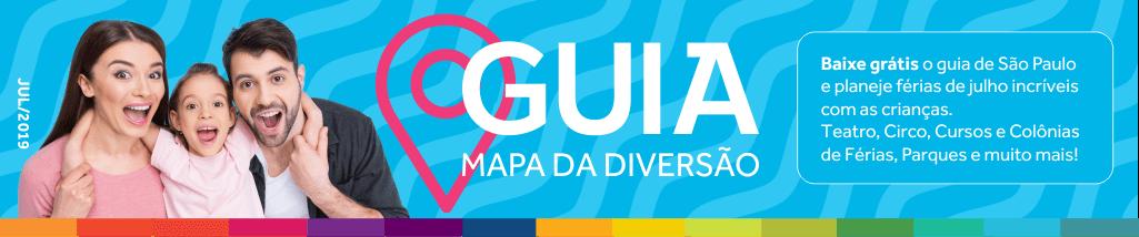 Guia Mapa da Diversão. Baixe grátis o guia de São Paulo e planeje férias de julho incríveis com as crianças.Teatro, Circo, Cursos e Colônias  de Férias, Parques e muito mais!